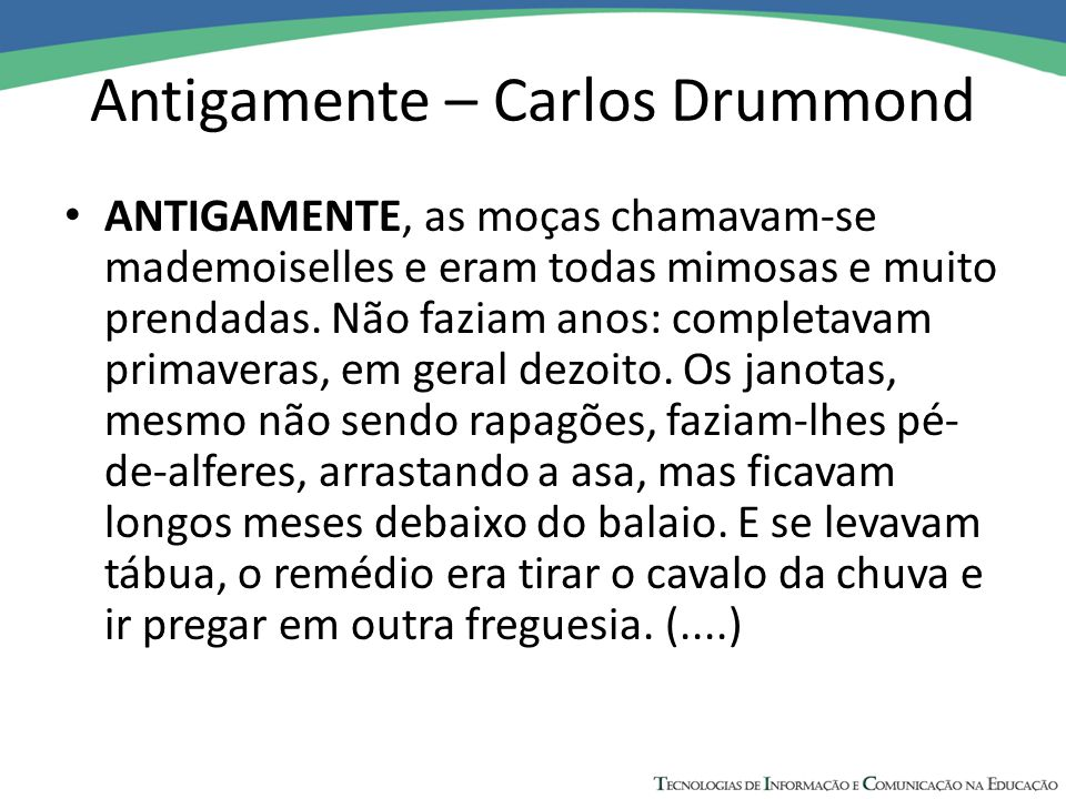 Antigamente – Carlos Drummond