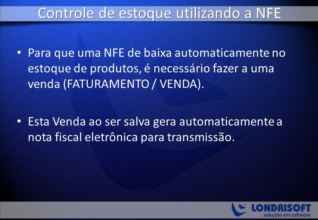 Controle de estoque utilizando a NFE