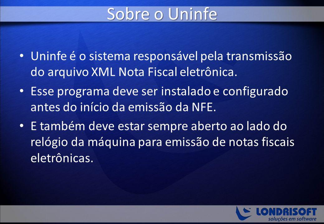 Sobre o Uninfe Uninfe é o sistema responsável pela transmissão do arquivo XML Nota Fiscal eletrônica.
