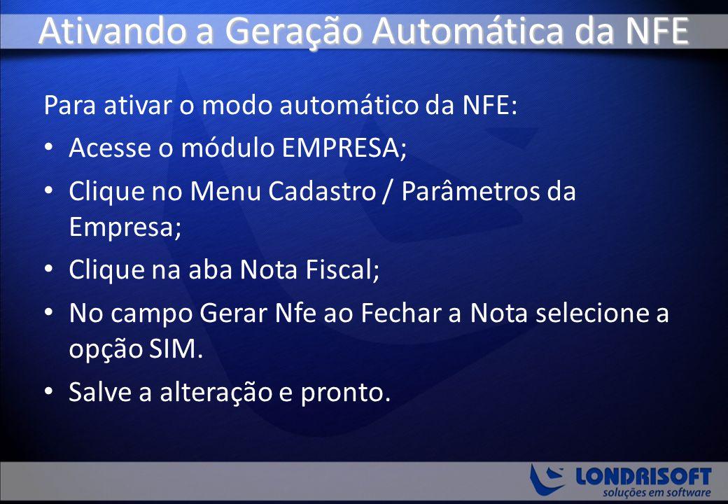 Ativando a Geração Automática da NFE