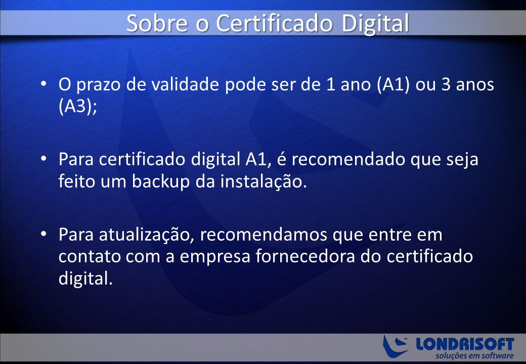 Sobre o Certificado Digital