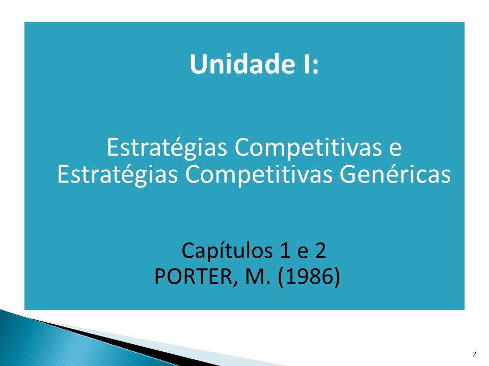 Estratégias Competitivas e Estratégias Competitivas Genéricas