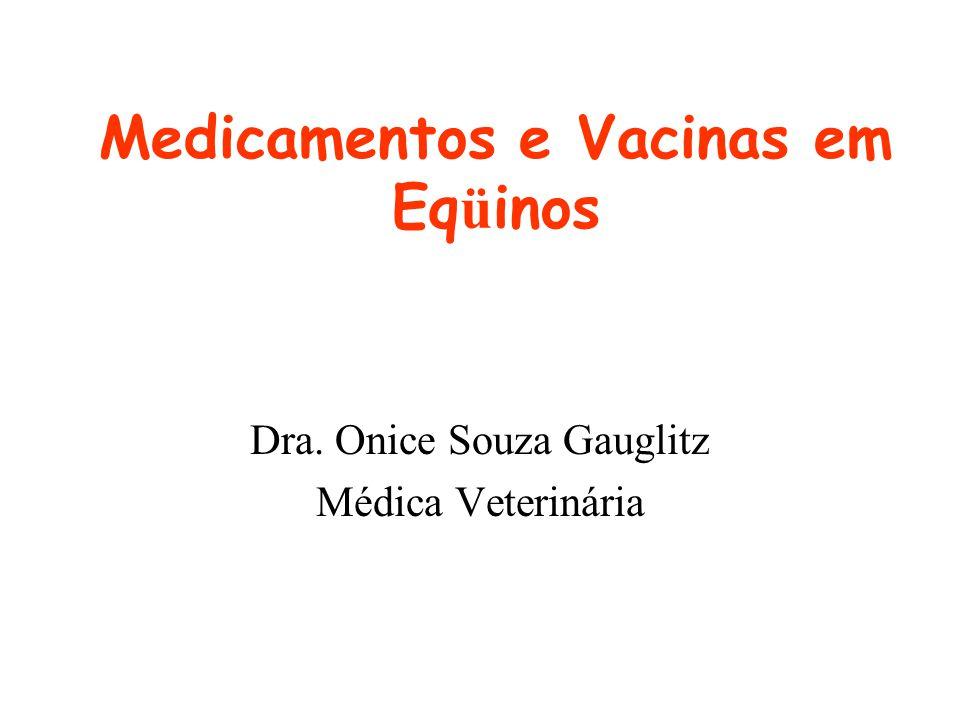 Medicamentos e Vacinas em Eqüinos
