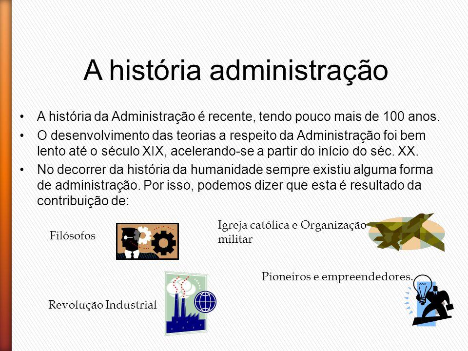 A história administração