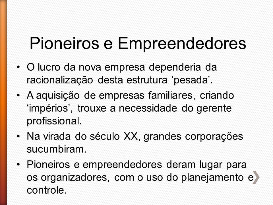 Pioneiros e Empreendedores