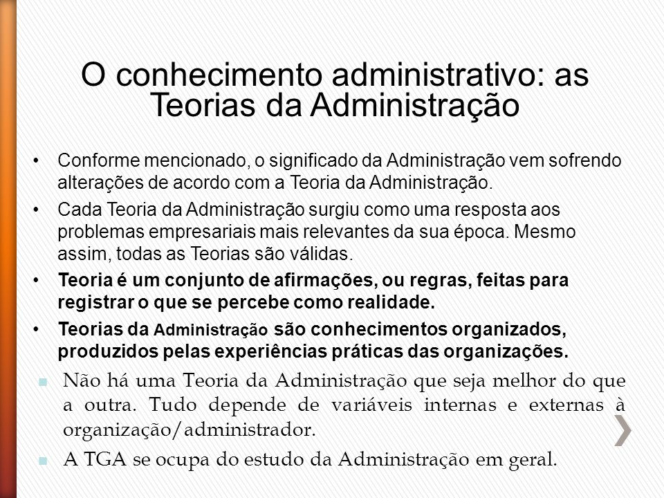 O conhecimento administrativo: as Teorias da Administração