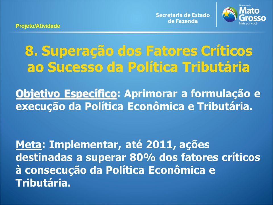 8. Superação dos Fatores Críticos ao Sucesso da Política Tributária