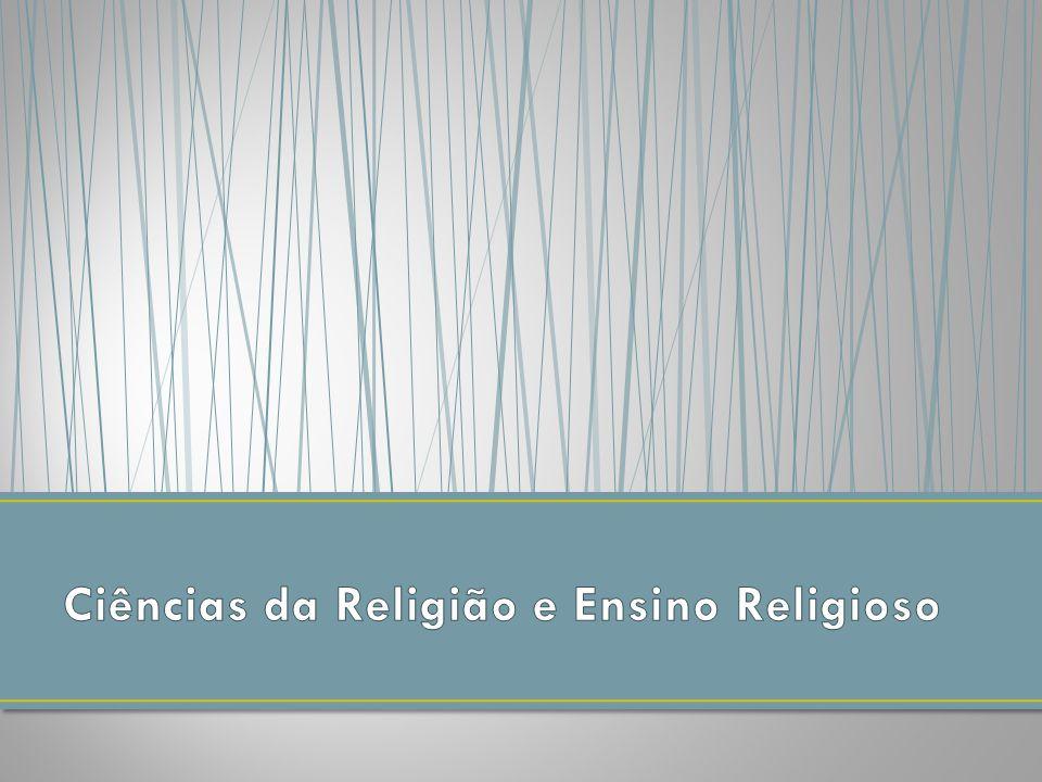 Ciências da Religião e Ensino Religioso
