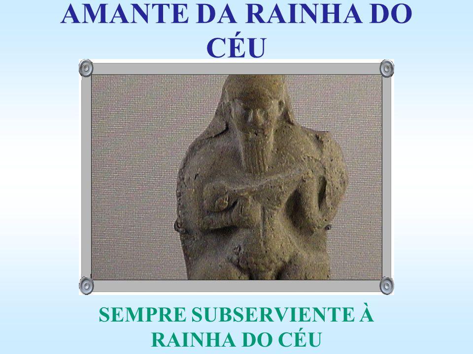 SEMPRE SUBSERVIENTE À RAINHA DO CÉU