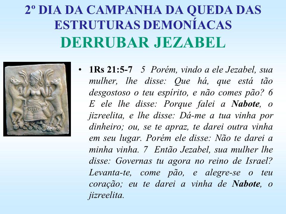 2º DIA DA CAMPANHA DA QUEDA DAS ESTRUTURAS DEMONÍACAS DERRUBAR JEZABEL