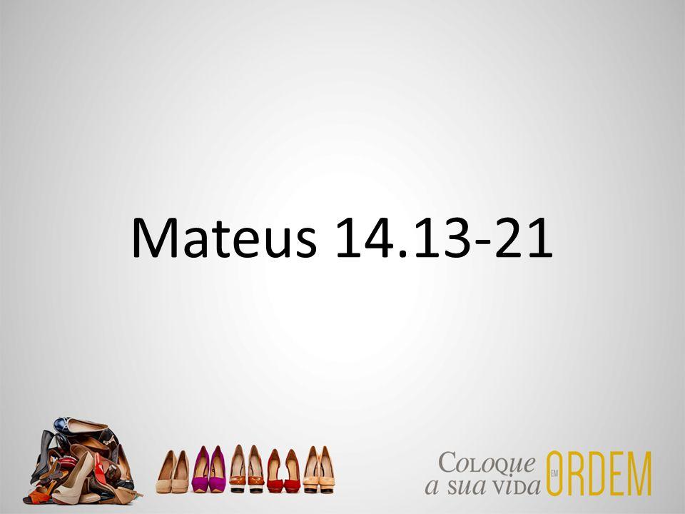 Mateus 14.13-21