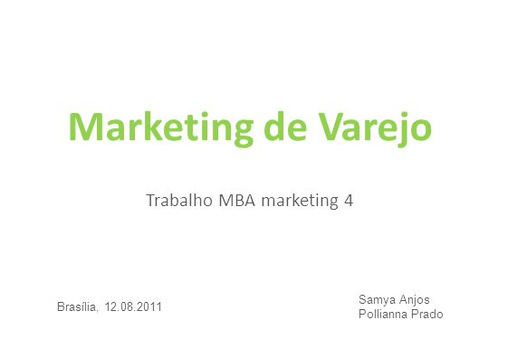 Marketing de Varejo Trabalho MBA marketing 4