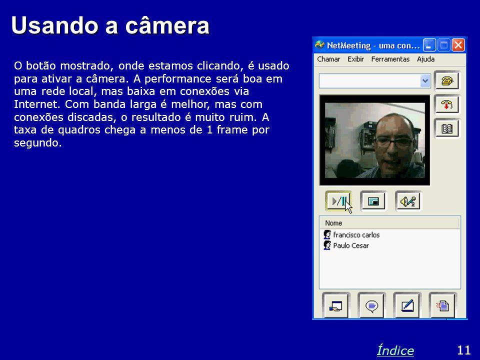 Usando a câmera