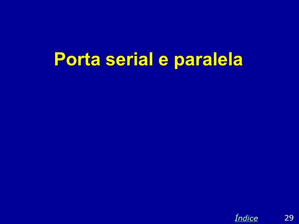Porta serial e paralela