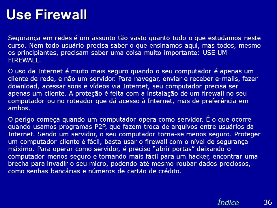 Use Firewall