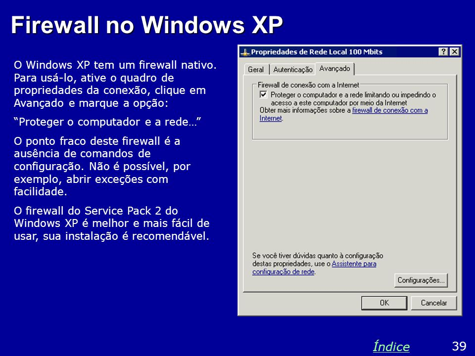 Firewall no Windows XP Índice 39