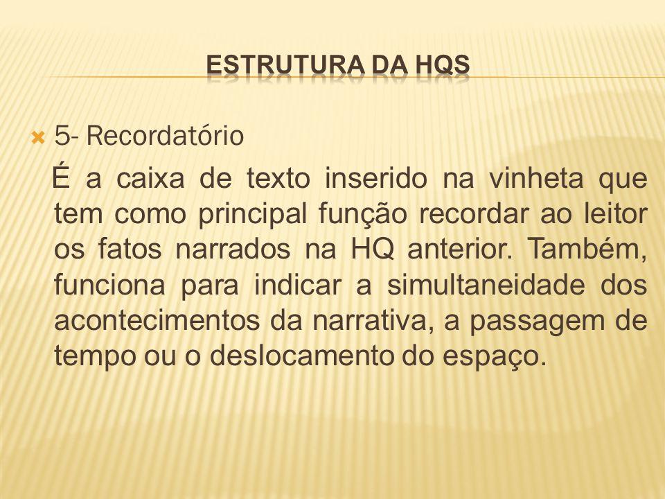 Estrutura da hqs 5- Recordatório.