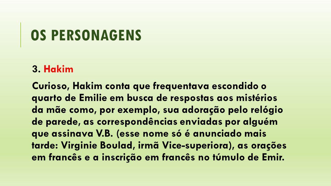 os personagens 3. Hakim.
