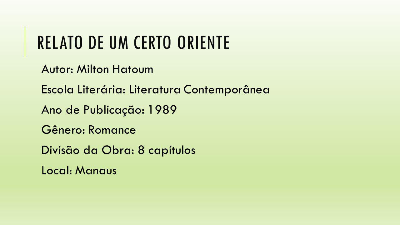 RELATO DE UM CERTO ORIENTE