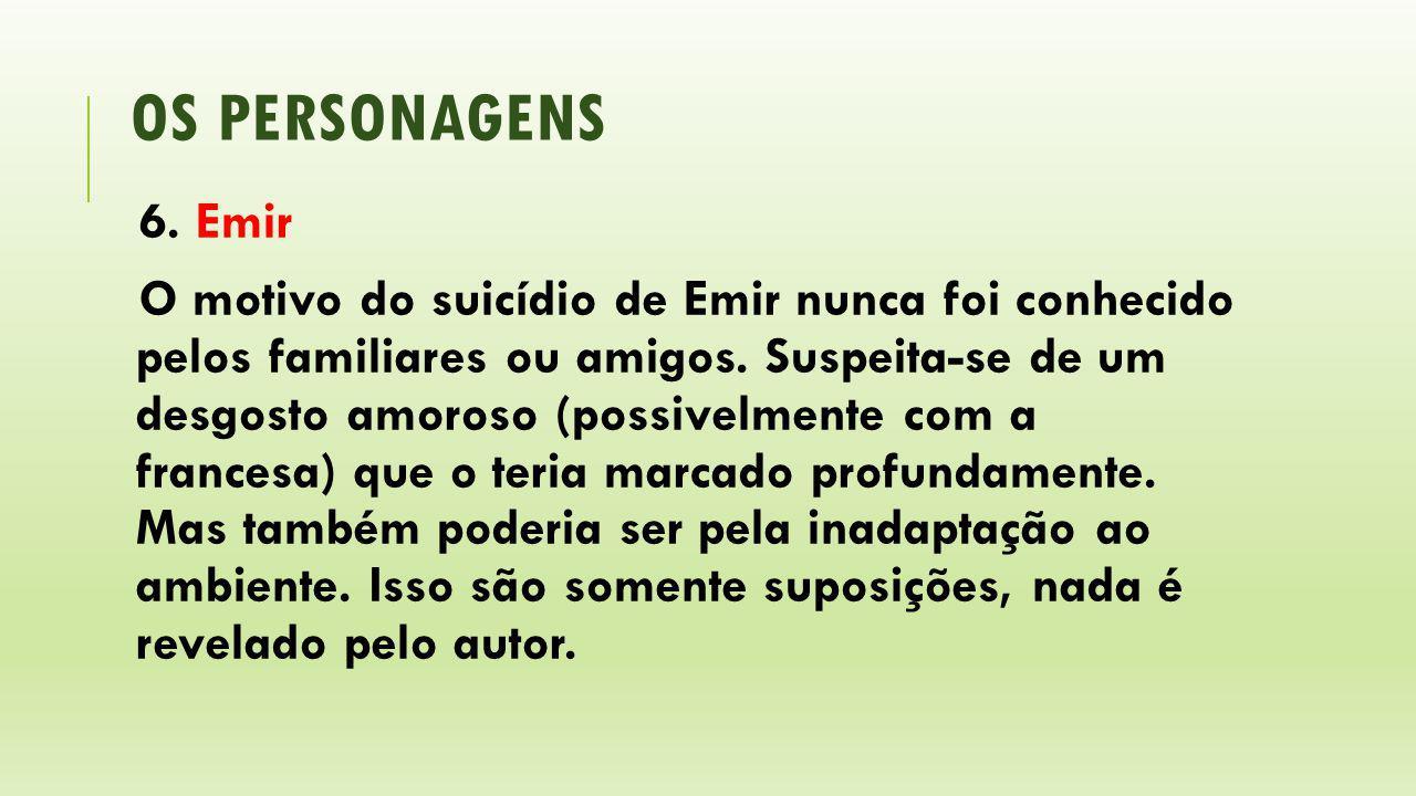os personagens 6. Emir.