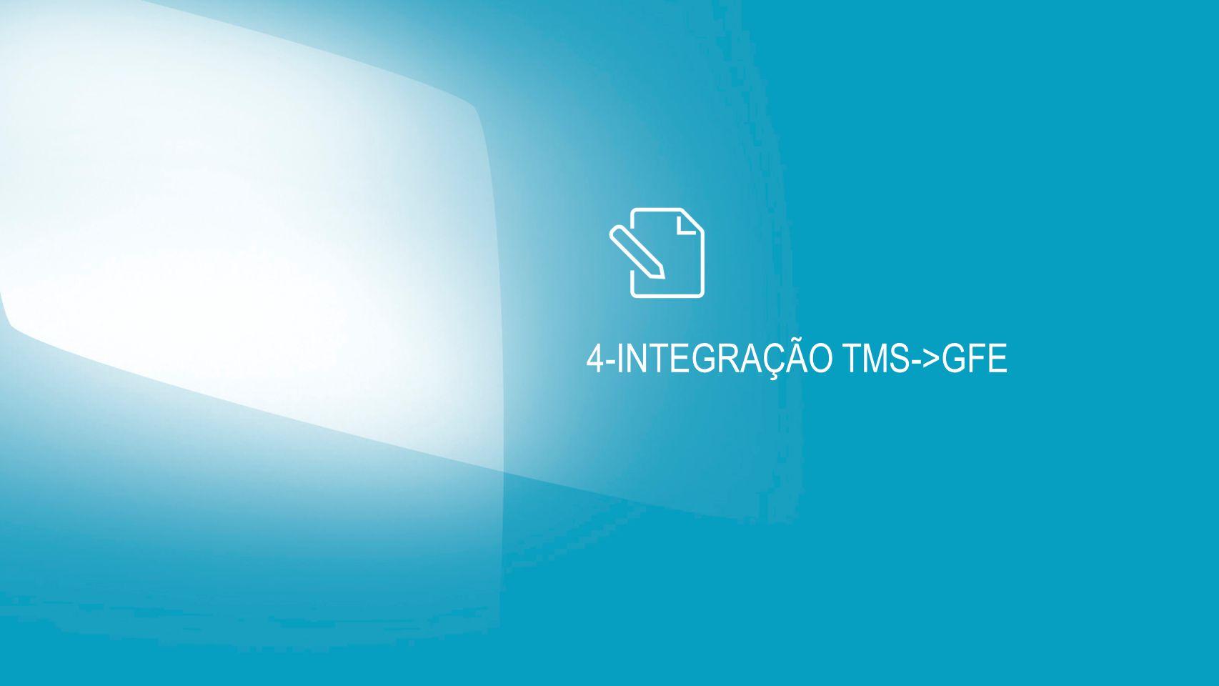4-Integração tms->gfe