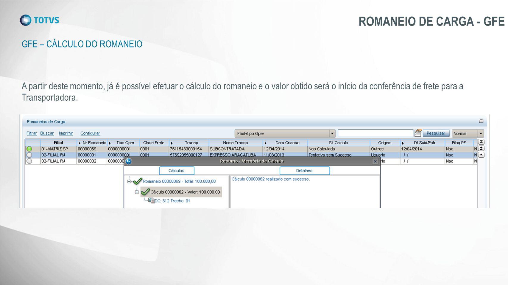 ROMANEIO DE CARGA - GFE Gfe – Cálculo do romaneio