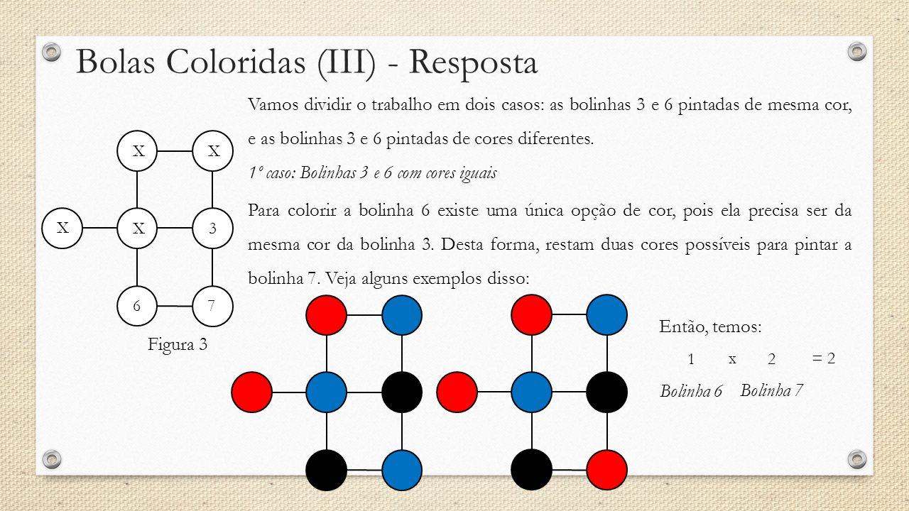 Bolas Coloridas (III) - Resposta