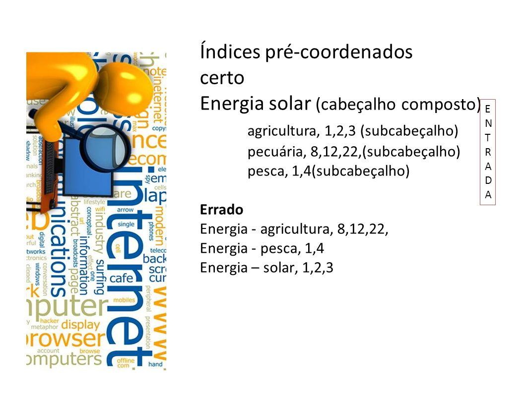 Índices pré-coordenados certo Energia solar (cabeçalho composto)
