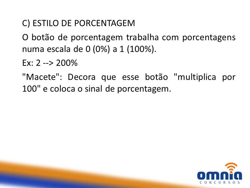 C) ESTILO DE PORCENTAGEM