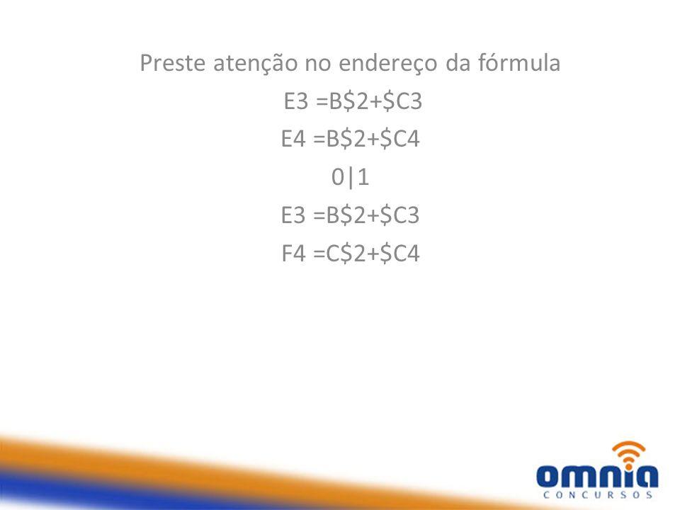 Preste atenção no endereço da fórmula