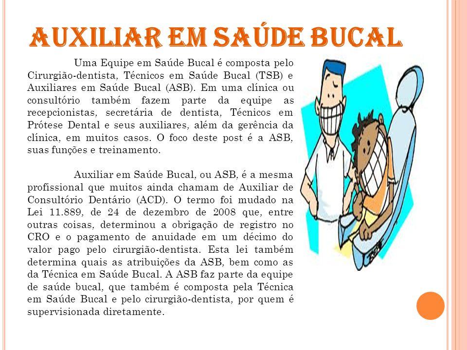 AUXILIAR EM SAÚDE BUCAL