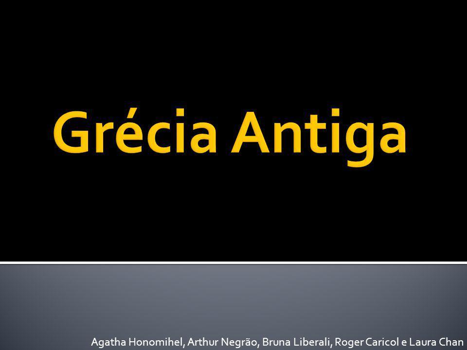 Grécia Antiga Agatha Honomihel, Arthur Negrão, Bruna Liberali, Roger Caricol e Laura Chan