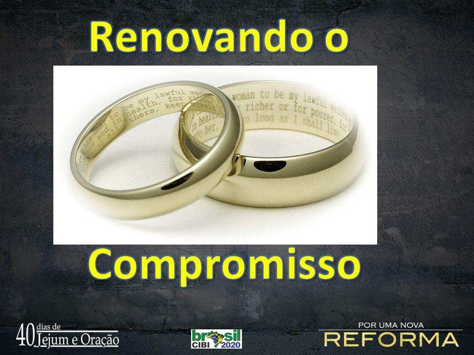 Renovando o Compromisso