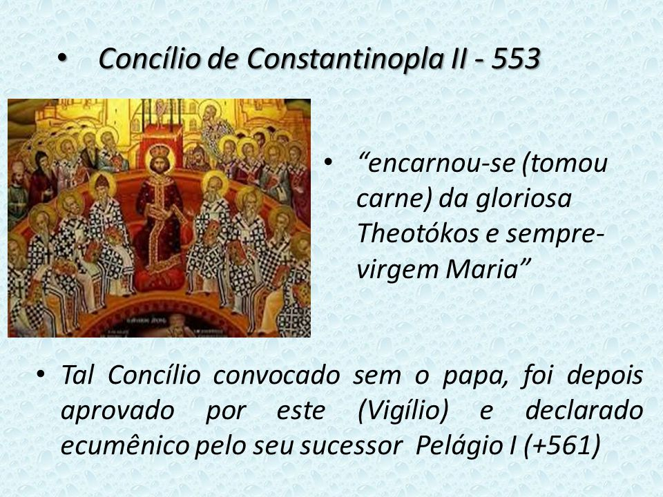Concílio de Constantinopla II - 553