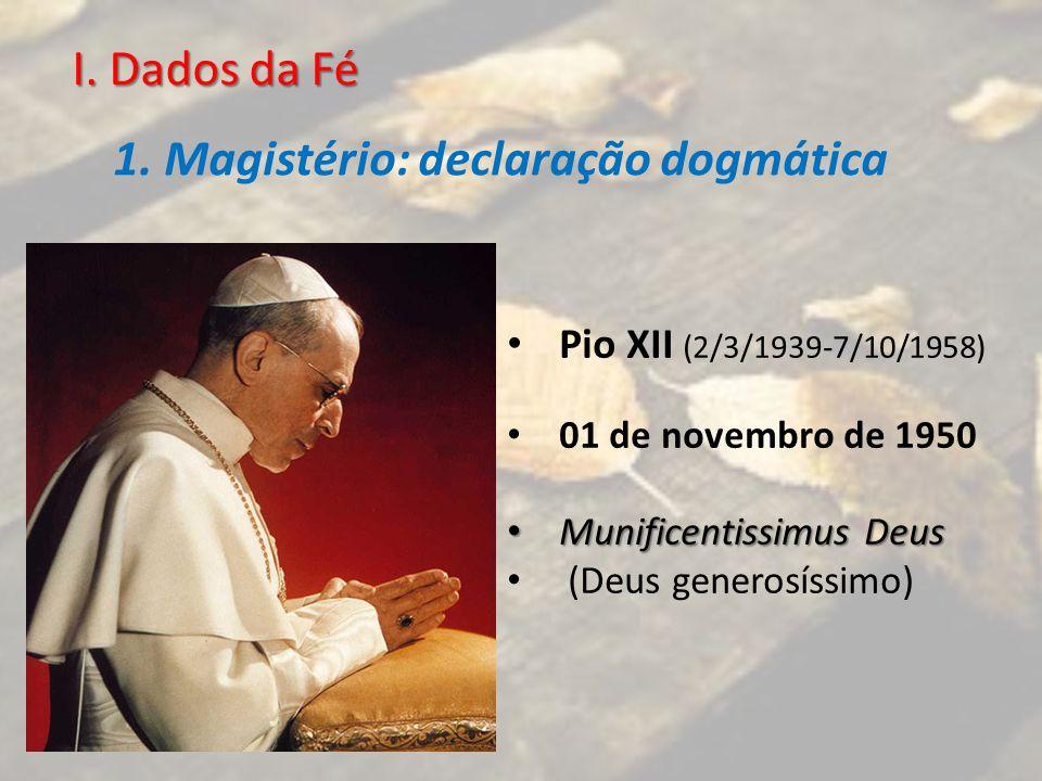 1. Magistério: declaração dogmática