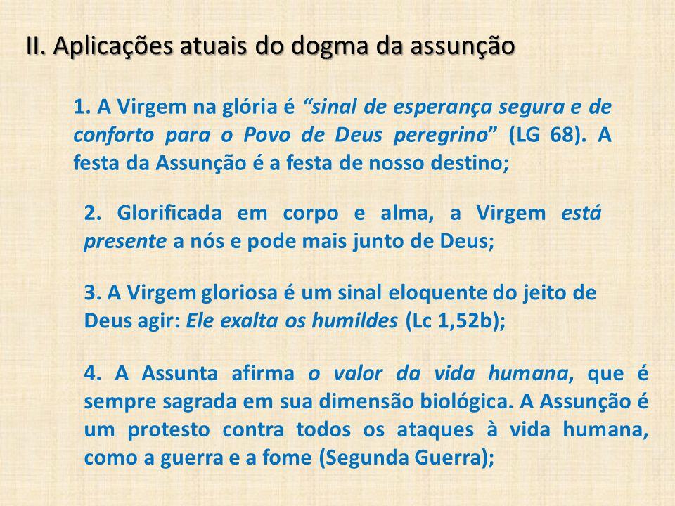 II. Aplicações atuais do dogma da assunção