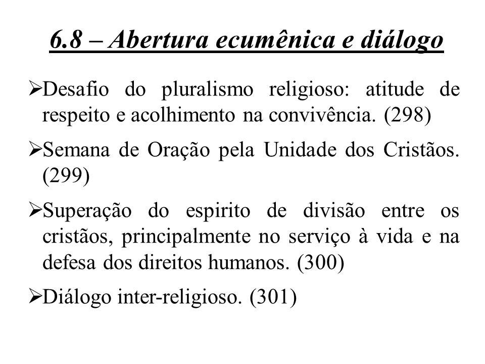 6.8 – Abertura ecumênica e diálogo