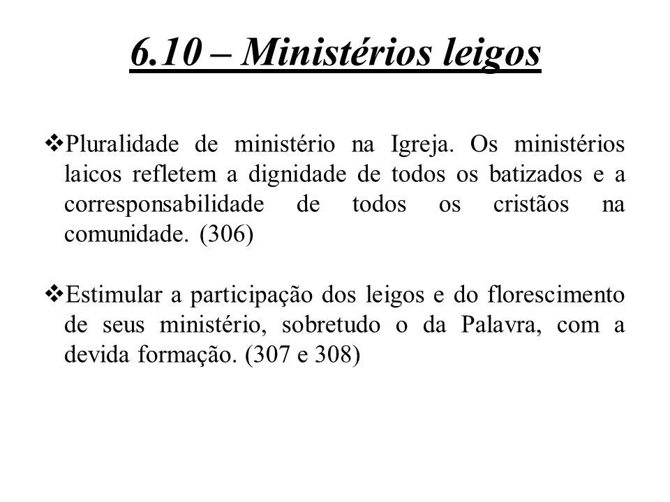 6.10 – Ministérios leigos