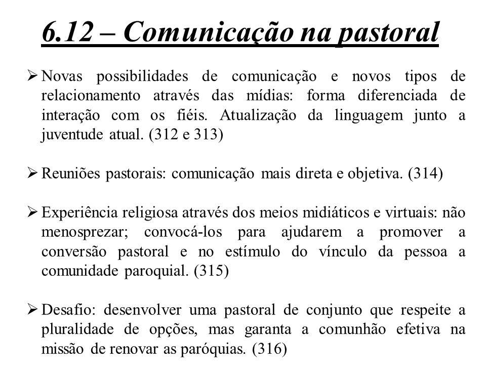 6.12 – Comunicação na pastoral
