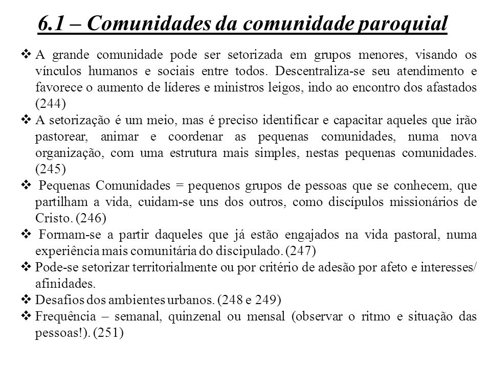 6.1 – Comunidades da comunidade paroquial
