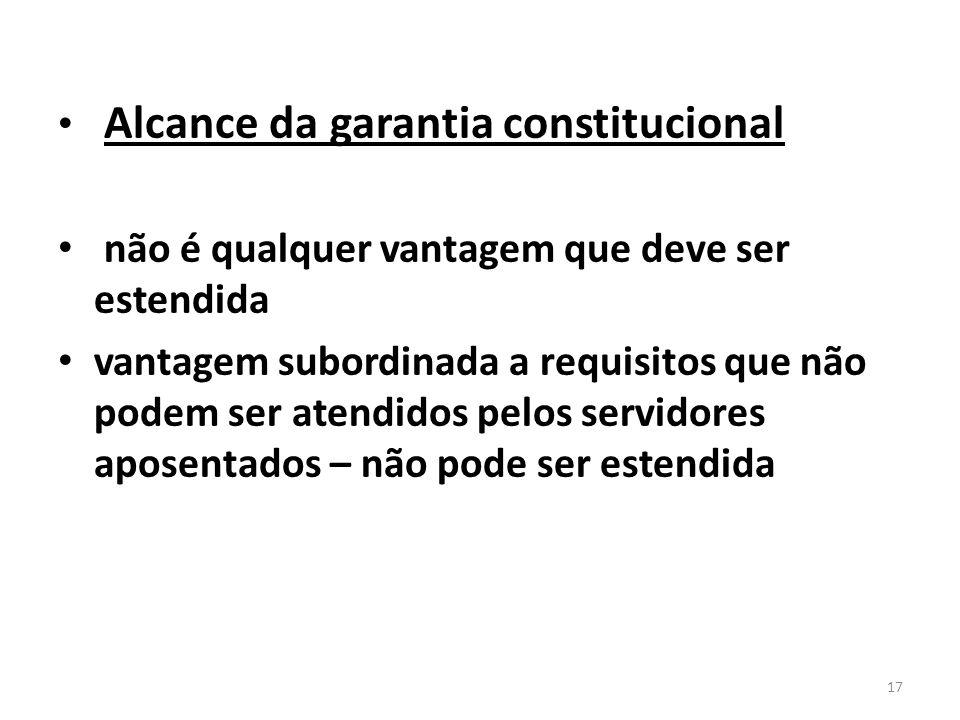 Alcance da garantia constitucional