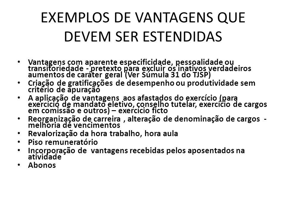 EXEMPLOS DE VANTAGENS QUE DEVEM SER ESTENDIDAS