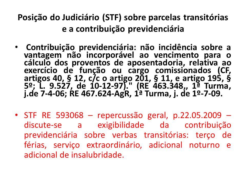 Posição do Judiciário (STF) sobre parcelas transitórias e a contribuição previdenciária