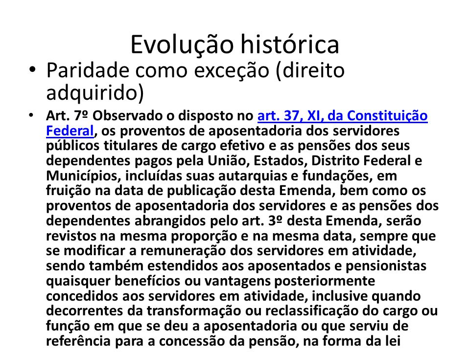 Evolução histórica Paridade como exceção (direito adquirido)