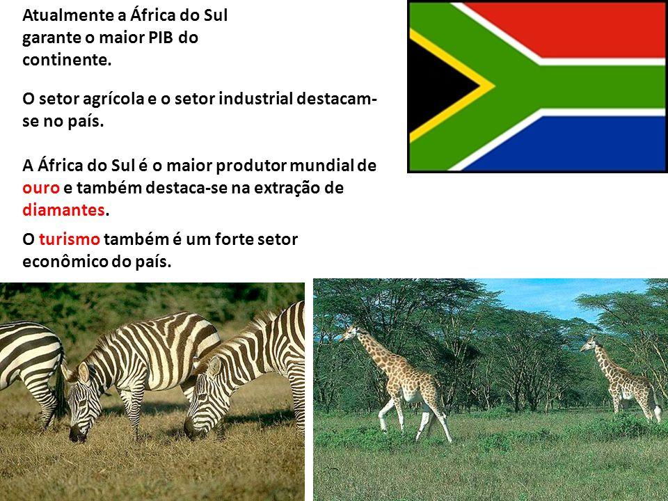 Atualmente a África do Sul garante o maior PIB do continente.
