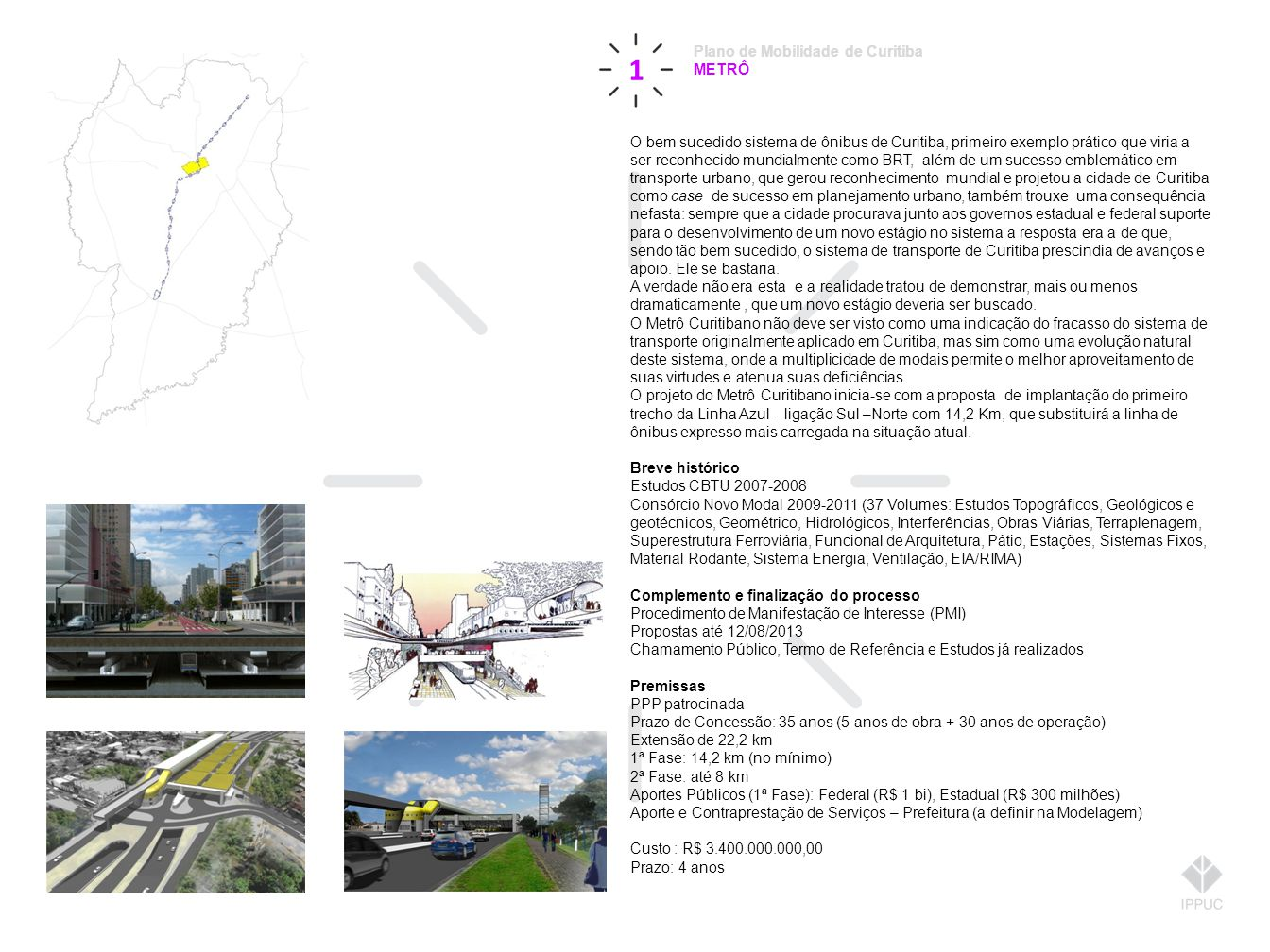 1 Plano de Mobilidade de Curitiba METRÔ