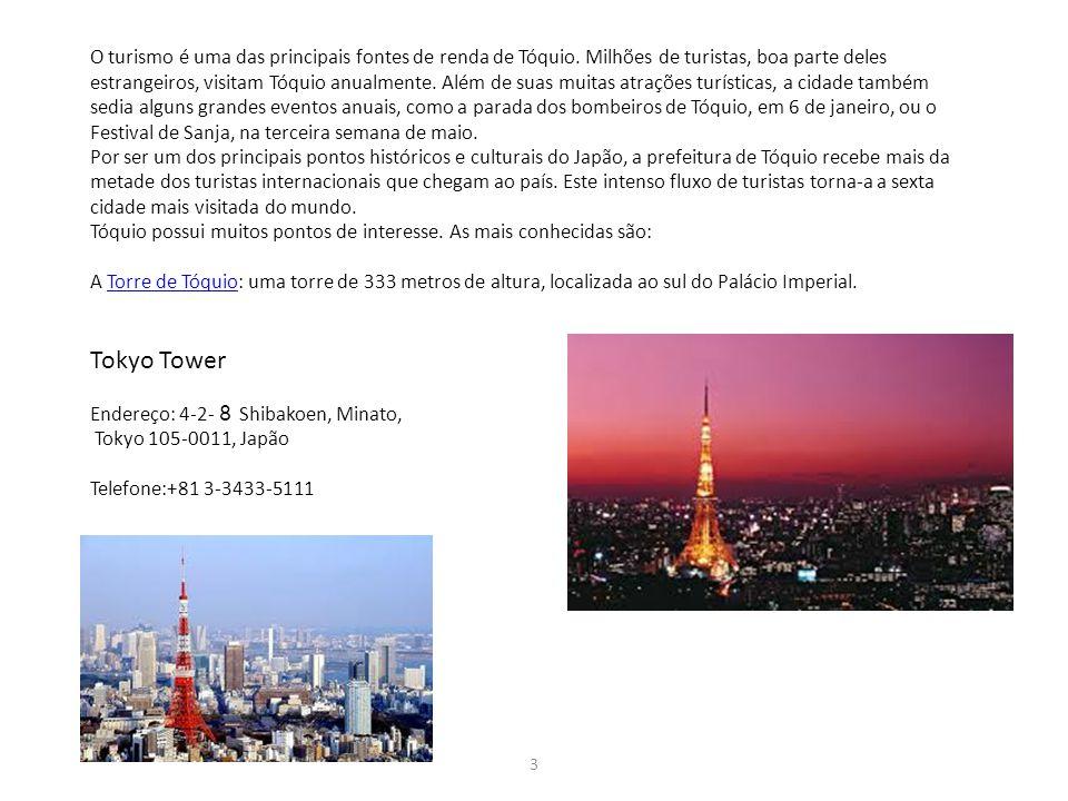 O turismo é uma das principais fontes de renda de Tóquio