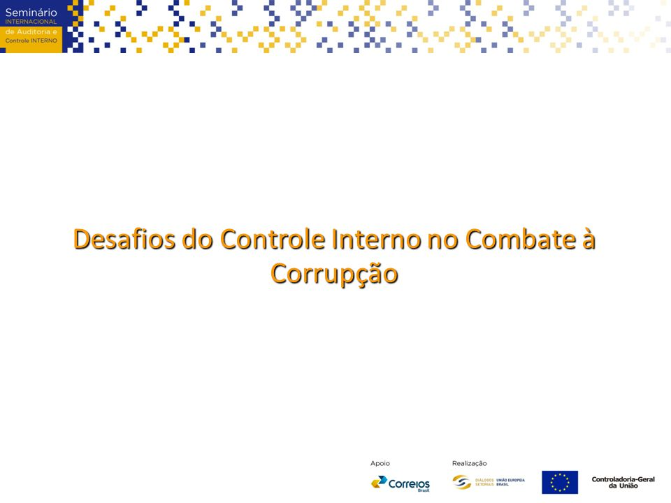 Desafios do Controle Interno no Combate à Corrupção