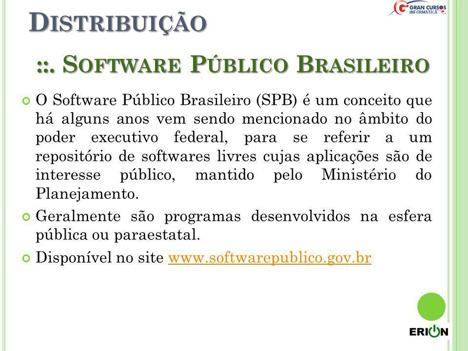 Distribuição ::. Software Público Brasileiro