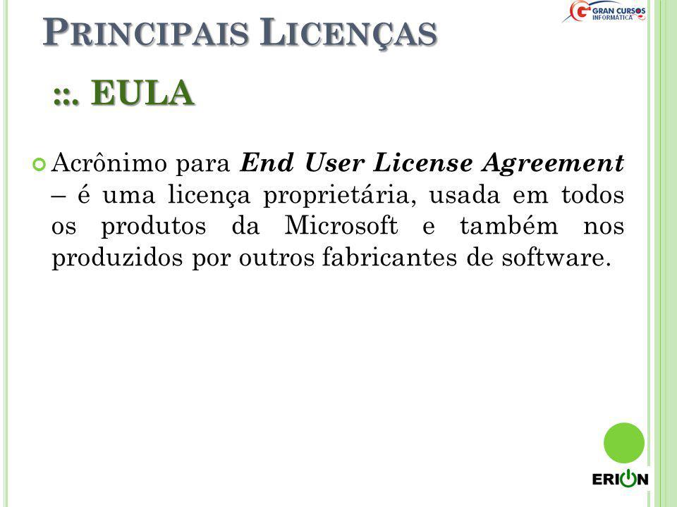 Principais Licenças ::. EULA